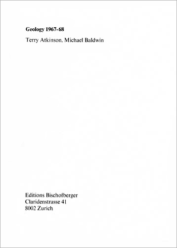 ART & LANGUAGE (Terry Atkinson, Michael Baldwin): Geology, 1967-68