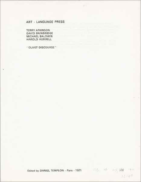 ART & LANGUAGE (Terry Atkinson, David Bainbridge, Michael Baldwin, Harold Hurrel): Olivet Discourse. 1971
