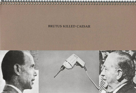 John BALDESSARI: Brutus Killed Caesar