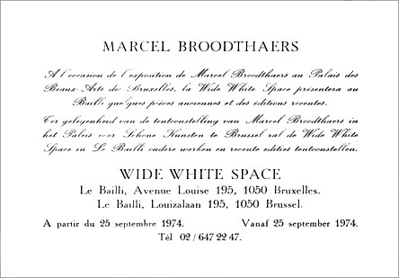Marcel Broodthaers Wide White Space Gallery, Le Bailli, Brussels.