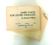 Robert FILLIOU: Ample Food for Stupid Thought. 1965