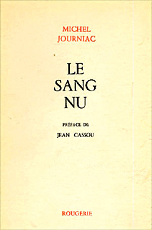 Michel JOURNIAC: Le Sang Nu. 1968