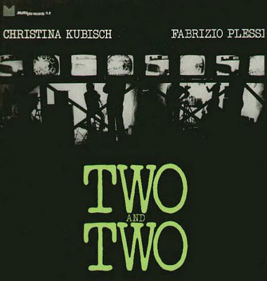 Christina KUBISCH - Fabrizio PLESSI: Two and Two. 1976.