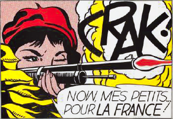 Roy LICHTENSTEIN  Crak ! Now, mes petits, pour la France !