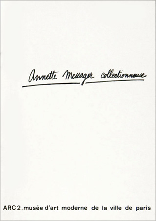 Annette MESSAGER: Annette Messager collectionneuse. 1974