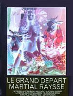 Martial RAYSSE: Le Grand Départ. 1972